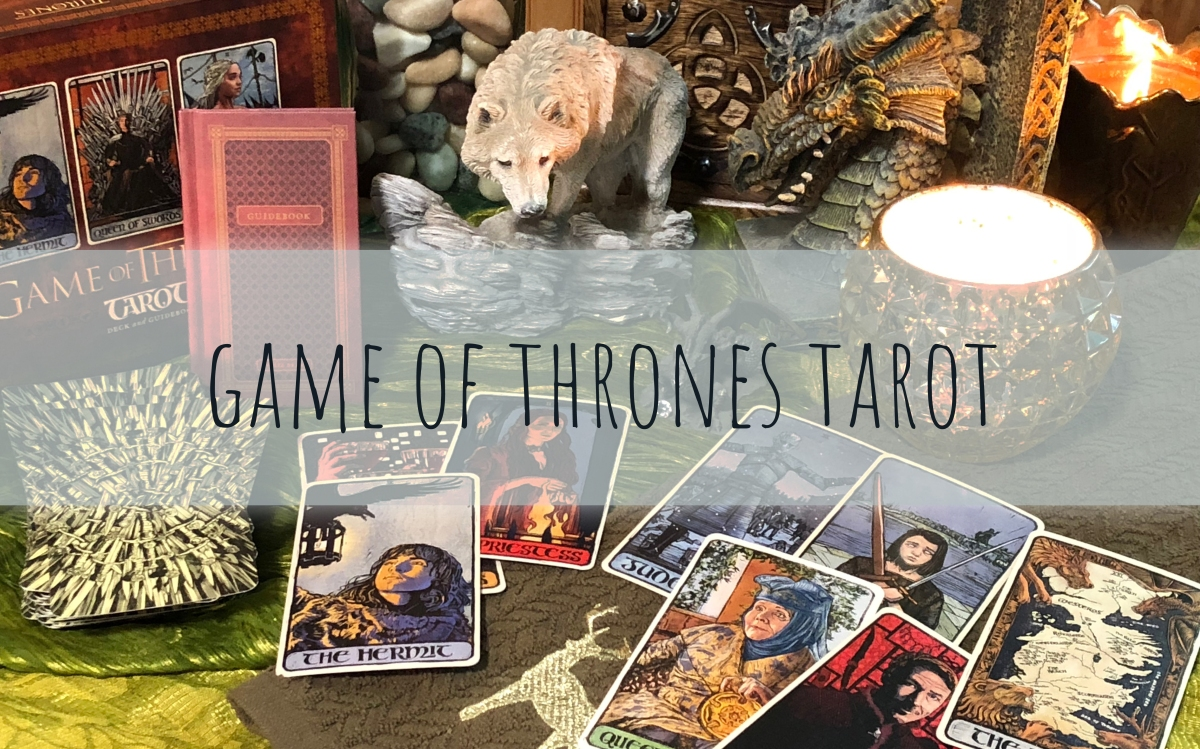 Tried and True: Game of Thrones Tarot